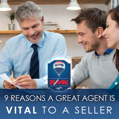 9 Reasons a Great Agent is Vital to a Seller